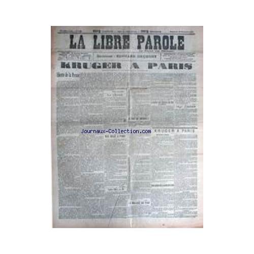 LIBRE PAROLE (LA) [No 3141] du 25/11/1900 - LE PRESIDENT KRUGER A PARIS - MAX REGIS A PARIS - LIBERTE DE LA PRESSE - MGR ARDIN.