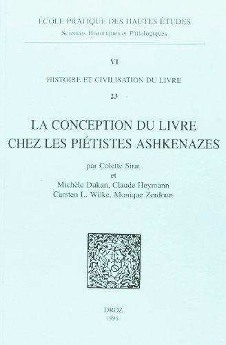 La conception du livre chez les piétistes ashkénazes au Moyen Age