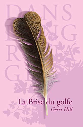 La Brise du golfe