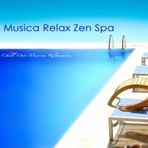 Musica Relax Zen Spa - Chill O...