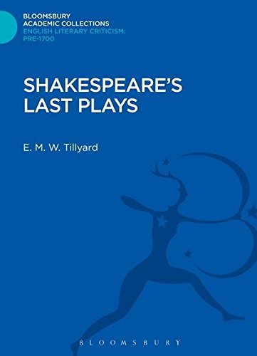 Shakespeare's Last Plays (Bloomsbury Academic Collections: English Literary Criticism)