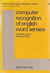 Computer recognition of English word senses (North-Holland linguistic series)