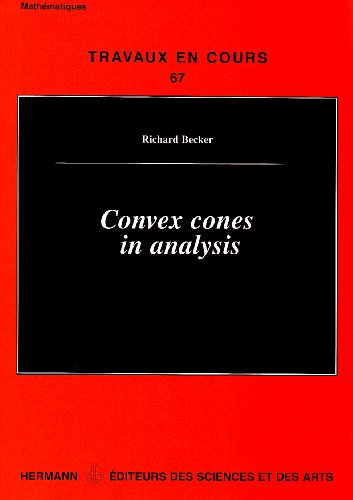 Convex cones in analysis