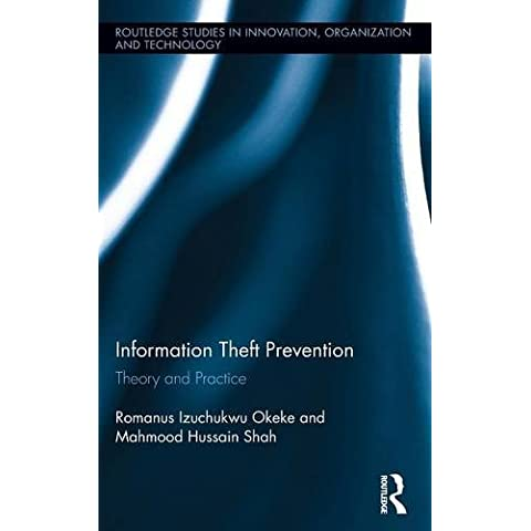 Information Theft Prevention: Theory and Practice