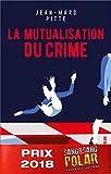 La mutualisation du crime (Polar)