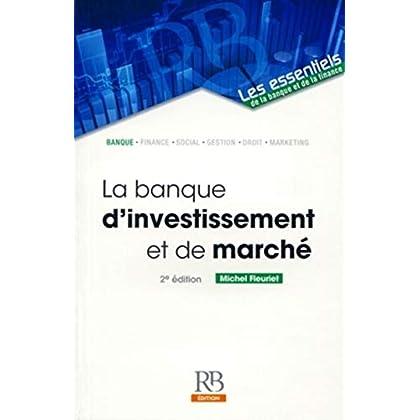 La banque d'investissement et de marché