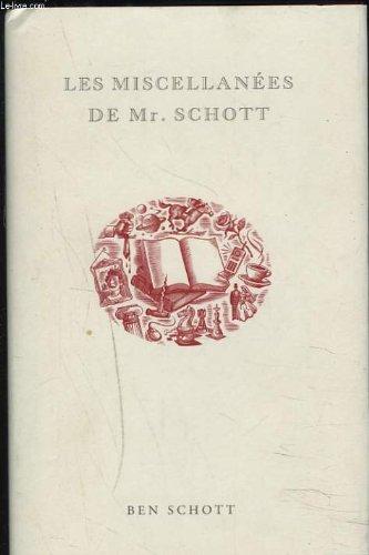 Les miscellanes de Mr. Schott