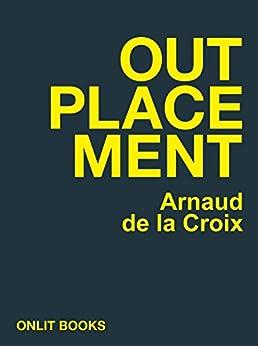 Outplacement par [De La Croix, Arnaud]
