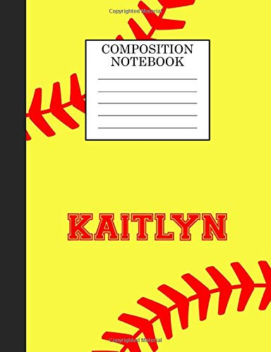 Kaitlyn Composition Notebook: Softball Composition Notebook Wide Ruled Paper for Girls Teens Journal for School Supplies | 110 pages 7.44x9.269 di Sarah Blast
