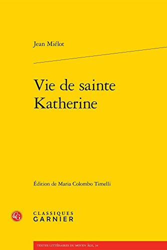 Vie de sainte Katherine par Jean Miélot
