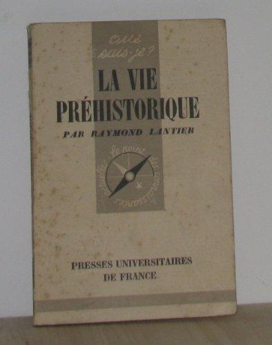 La vie préhistorique par Lantier Raymond