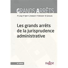 Les grands arrêts de la jurisprudence administrative - 21e éd.