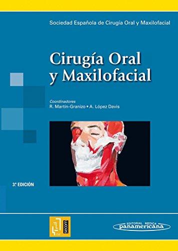Cirugía Oral y Maxilofacial: Sociedad Española de Cirugía Oral y Maxilofacial por Antonio López Davis