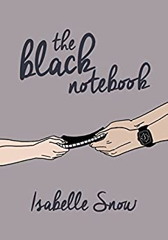 The Black Notebook (English Edition) di [Snow, Isabelle]
