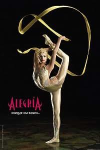 Cirque du Soleil - Alegria Affiche du film Poster Movie Cirque du Soleil -- Alegria (27 x 36 In - 61cm x 92cm) Manipulation Act