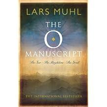 The O Manuscript: The Seer/The Magdalene/The Grail