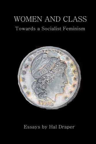 Women and Class: Toward a Socialist Feminism por Hal Draper