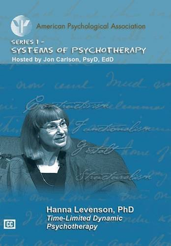 Time-Limited Dynamic Psychotherapy (APA Psychotherapy Video Series) por Hanna Levenson