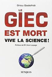 Le GIEC est mort : Vive la science !