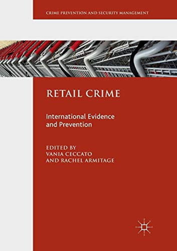 Retail Crime: International Evidence and Prevention (Crime Prevention and Security Management)