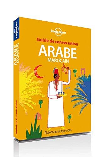 Arabe Marocain : guide de conversation