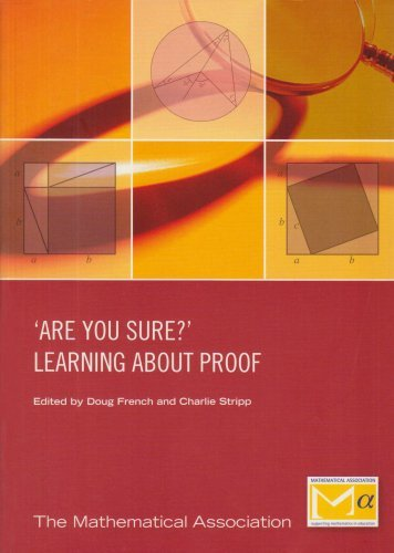 Are you sure? Learning about Proof (1999-03-06)