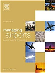 Managing Airports, Second Edition: An International Perspective by Anne Graham (2003-10-09)