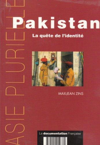 PAKISTAN : LA QUETE DE L'IDENTITE par Max-Jean Zins