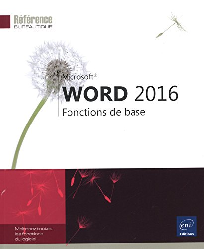 Word 2016 - Fonctions de base par Collectif