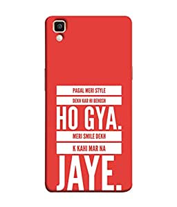 PrintVisa Designer Back Case Cover for Oppo F1 Plus :: Oppo R9 (Solid arrogance awesome sentence bold)