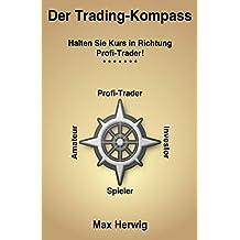 Der Trading-Kompass: Halten Sie Kurs in Richtung Profi-Trader!
