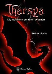 Tharsya. Die Rückkehr der roten Drachen