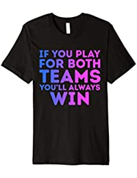 If You Play For Both You'll Always Win Bisexual Pride TShirt