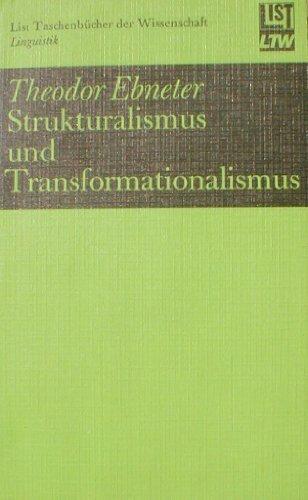 Strukturalismus und Transformationalismus : Einf. in Schulen u. Methoden.