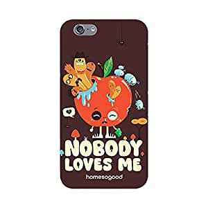 HomeSoGood Nobody Loves Me Brown 3D Mobile Case For iPhone 6 (Back Cover)