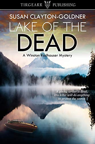 Lake of the Dead: A Winston Radhauser Mystery: #5 by [Clayton-Goldner, Susan]