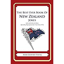 [(The Best Ever Book of New Zealander Jokes: Lots and Lots of Jokes Specially Repurposed for You-Know-Who)] [Author: Mark Geoffrey Young] published on (January, 2012)