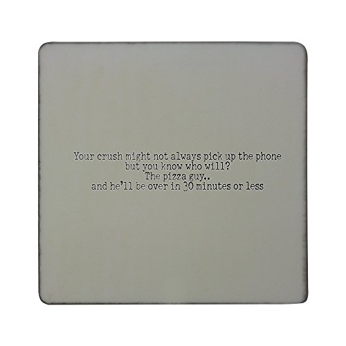 hardboard-square-fridge-magnet-with-your-crush-might-not-always-pick-up-the-phone-but-you-know-who-w