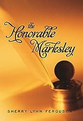 The Honorable Marksley by Sherry Lynn Ferguson (2012-11-20)