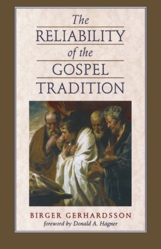 Reliability of the Gospel Tradition, The