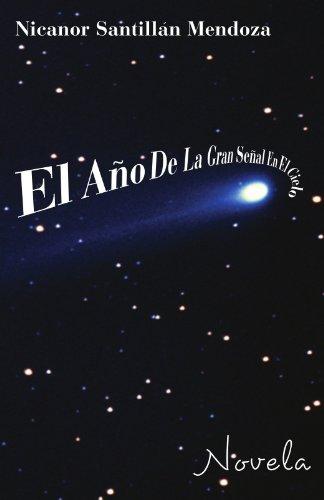 El Año de la gran señal en el cielo por Nicanor Santillan