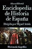 4: Enciclopedia de Historia de España (IV). Diccionario biográfico (Alianza Diccionarios (Ad))
