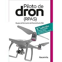 PILOTO DE DRON (RPAS) EQUIPO DE FORMACIÓN DEL CLUB DE VUELO TAS