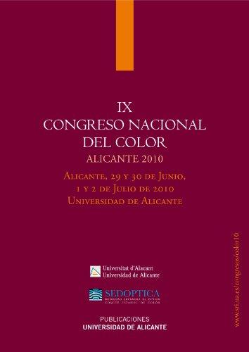 IX Congreso nacional del color. Alicante 29 y 30 de junio, 1 y 2 de julio. Universidad de Alicante