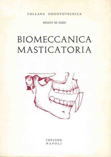 Biomeccanica masticatoria.