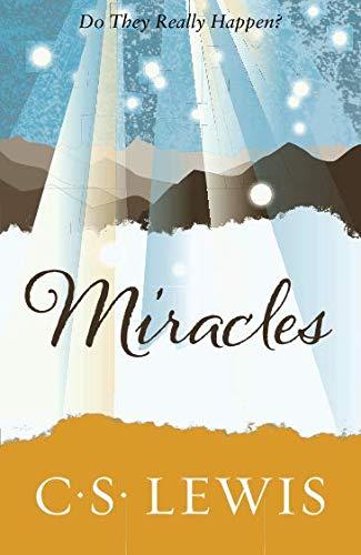 Miracles: a Preliminary Study (C. Lewis Signature Classic) par C. S. Lewis