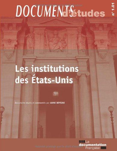 Les institutions des Etats-Unis