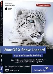 Mac OS X 10.6 Snow Leopard - das umfassende Training