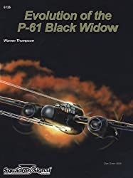 The Evolution of the P-61 Black Widow - Aircraft Specials series (6126) by Warren Thompson (2009-08-02)