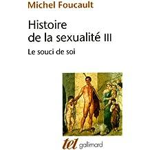 Histoire de la sexualité, tome 3 : Le souci de soi